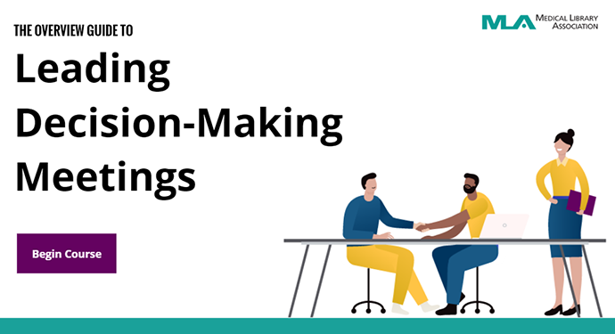 "The Decisions We Made in Making ""Leading Decision-Making Meetings"" MLA's First Self-Paced Online Course"