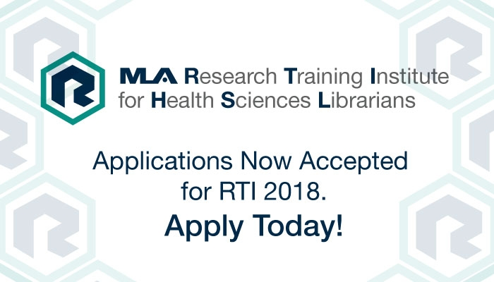 Apply Now for the 2018 MLA Research Training Institute for Health Sciences Librarians