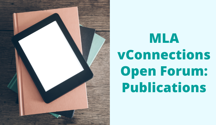 MLA Open Forum: Publications