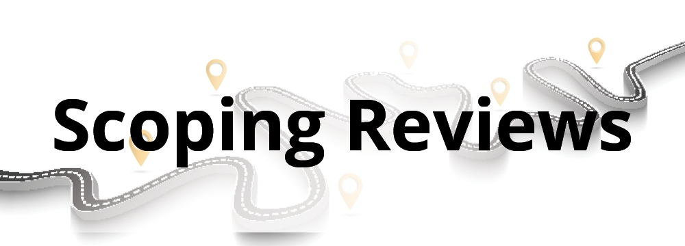 Scoping Reviews