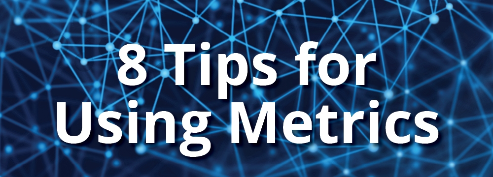 8 Tips for Using Metrics in Research Evaluation