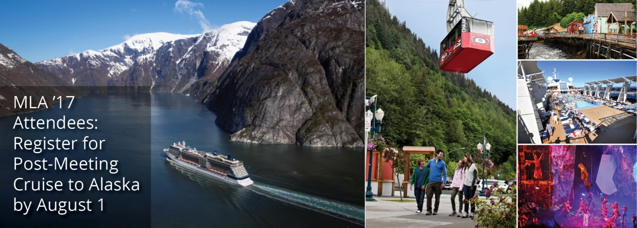 MLA '17 Attendees: Register for Post-Meeting Cruise to Alaska by August 1