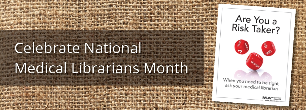 Get Ready for National Medical Librarians Month