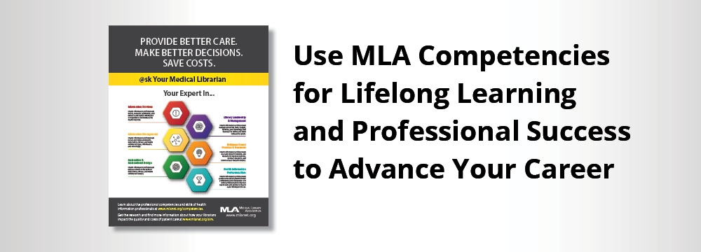 MLA Competencies for Lifelong Learning and Professional Success