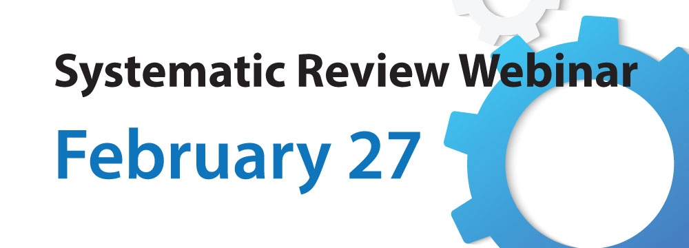 Syestematic Review Webinar Now