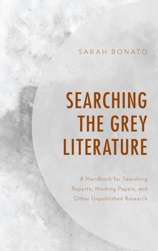Cover image of Grey Literature: A Handbook for Searching
